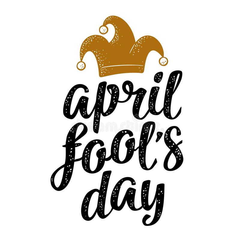 April fool`s day calligraphic handwriting lettering with jester cap engraving. Vector color illustration isolated on white background. For web, poster vector illustration