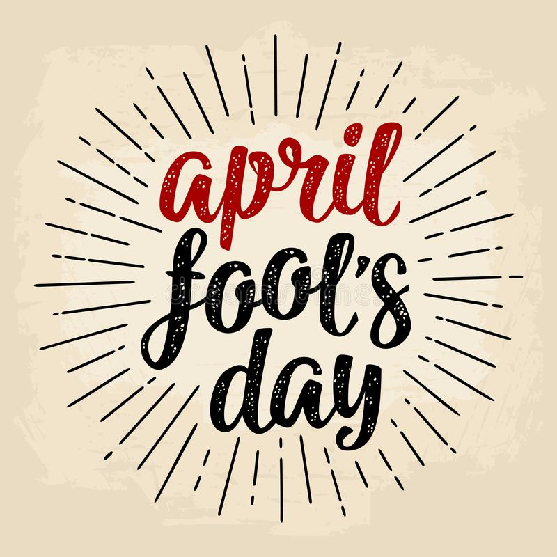 April fool`s day calligraphic handwriting lettering. Vector black and red illustration. Isolated on a beige background. For web, poster stock illustration
