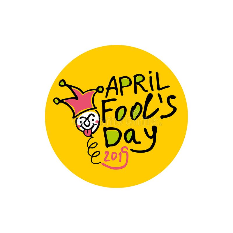 April Fools Day. 2019. Cartoon style graphics marker drawn. Logo on a round yellow sticker with a jester on a spring. Handwritten logo for fool`s day. Vector royalty free illustration