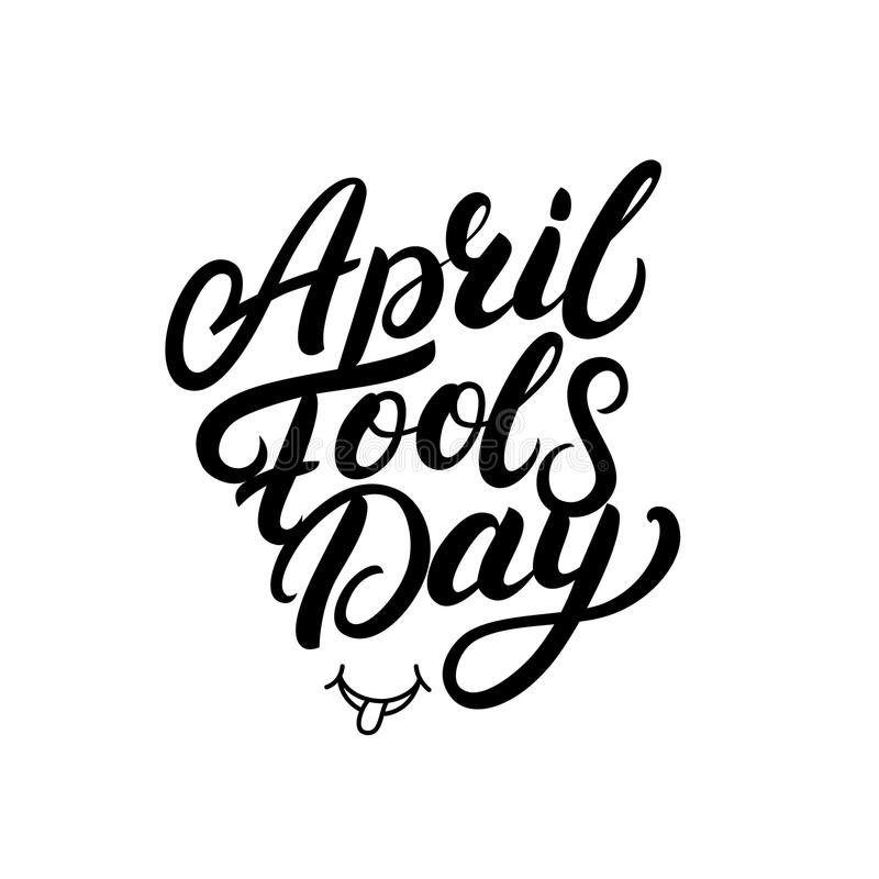 April Fools Day hand written lettering for greeting card, posters, prints. stock illustration