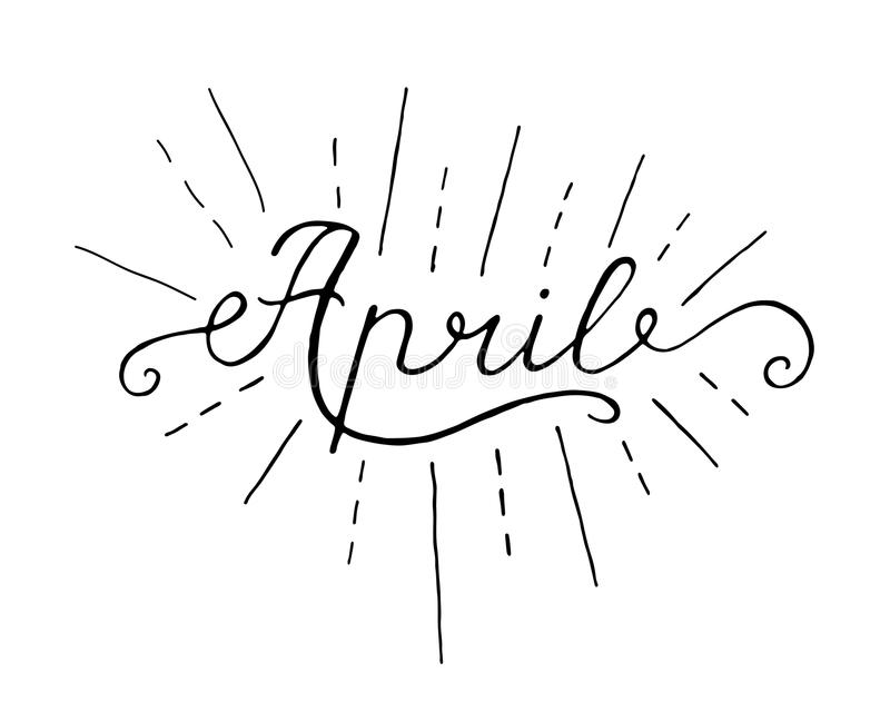 April inskrift Hälsningkort med kalligrafi Hand dragen bokstäverdesign Fotosamkopiering vektor illustrationer