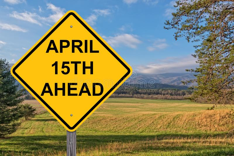 April 15th Ahead Warning Sign stock image
