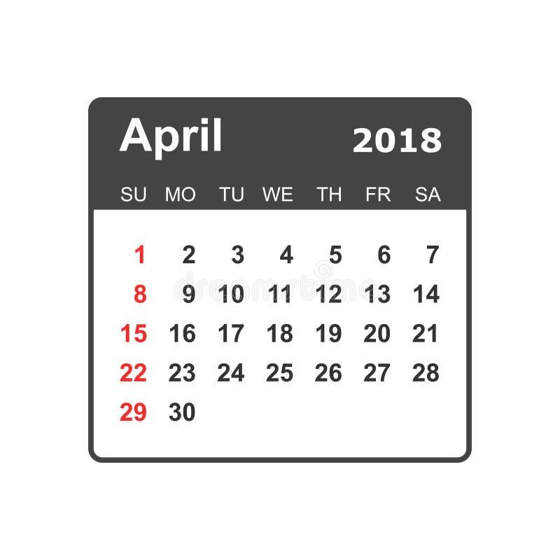 Aprile 2018 calendario Modello di progettazione del pianificatore del calendario Stella di settimana illustrazione vettoriale