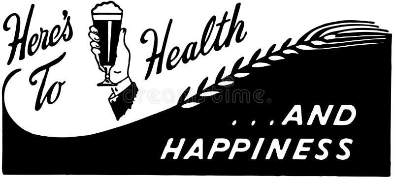 Aquí está a la salud stock de ilustración