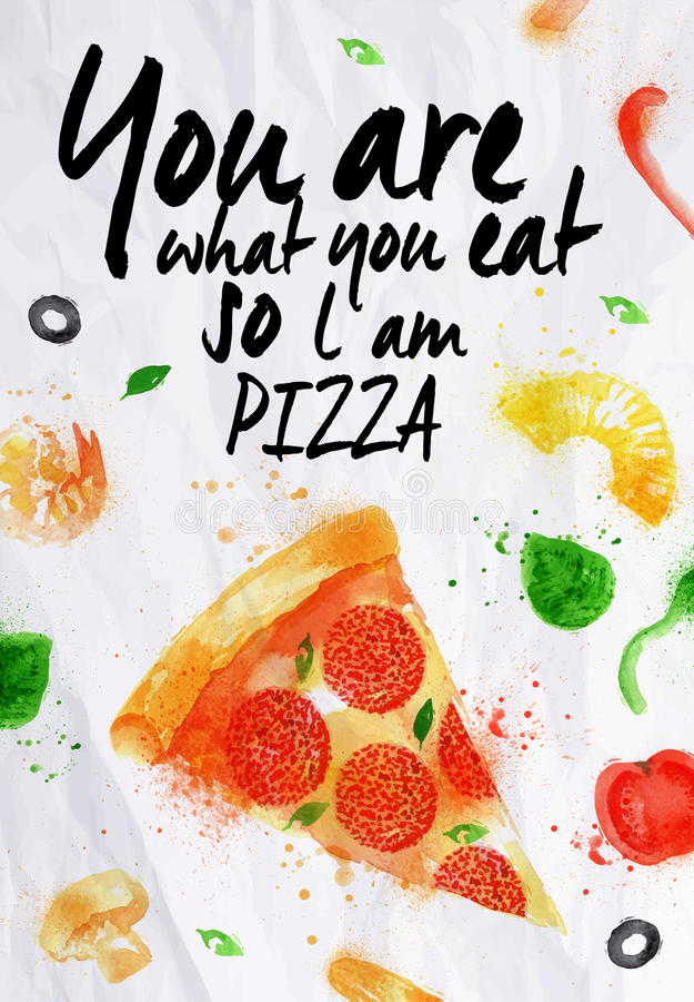 Aquarela da pizza você é o que você come assim que l am ilustração do vetor