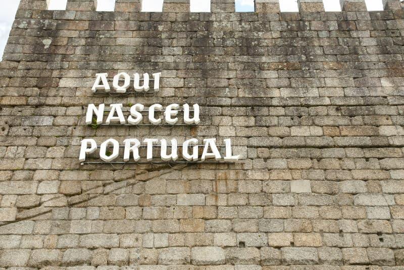 ` Aqui Nasceu Portugalia ` Guimaraes, Portugalia - obraz stock