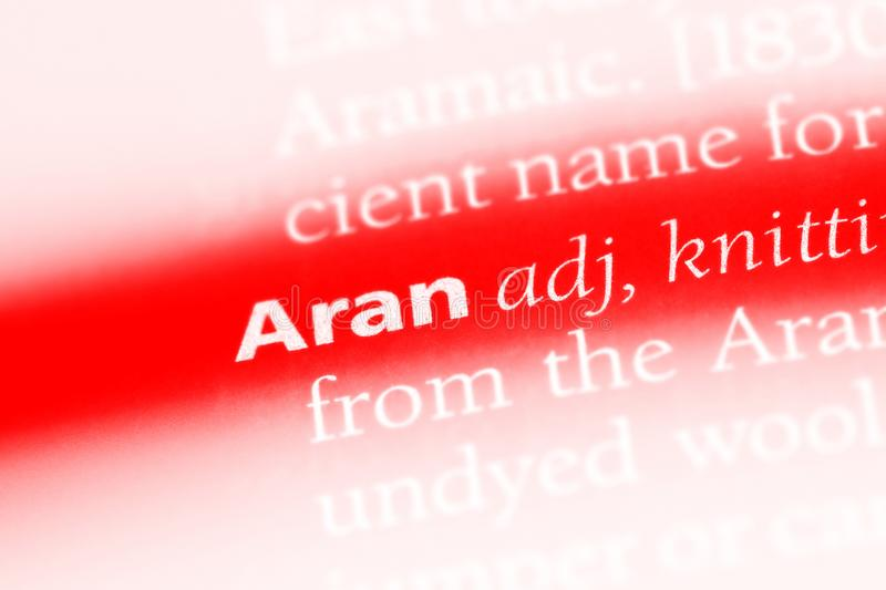 Aran. Word in a dictionary.  concept stock photography