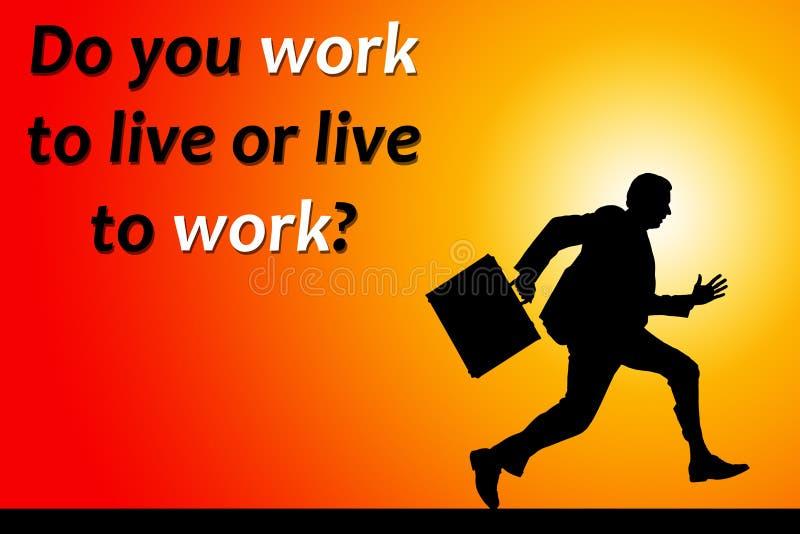 Arbeit zu leben lizenzfreie abbildung