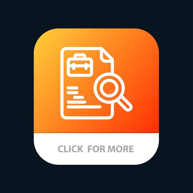 Arbeitskraft, Dokument, Suche, Jobs mobiler App-Knopf Android und IOS-Linie Version stock abbildung