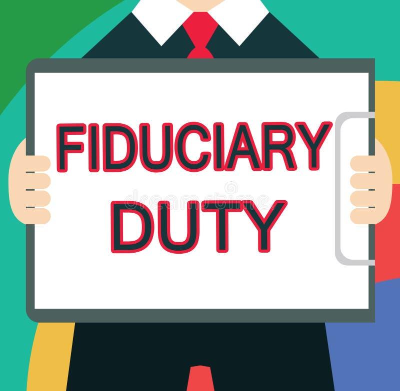 Arbetsuppgift för Fiduciary för textteckenvisning Begreppsmässigt lagligt åtagande för foto A att agera i största vikt av annan royaltyfri illustrationer