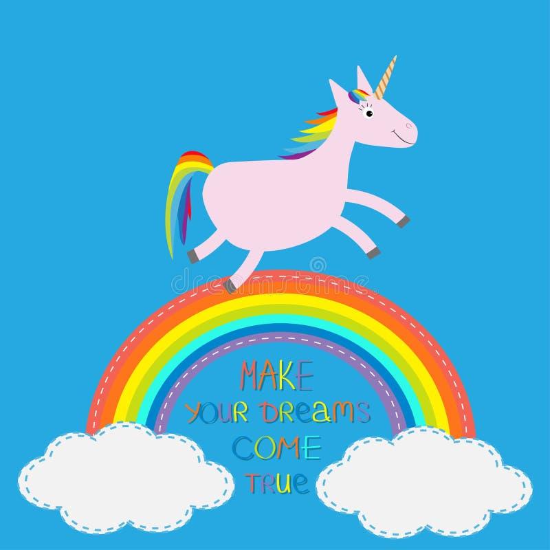 Arco-íris no céu Unicórnio bonito Faça seus sonhos vir verdadeiro ilustração stock
