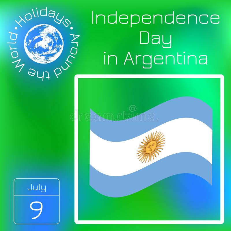 Argentina Independence Day. 9 July, Flag of Argentina. Sun of May. Series calendar. Holidays Around the World. Event of each day o stock illustration