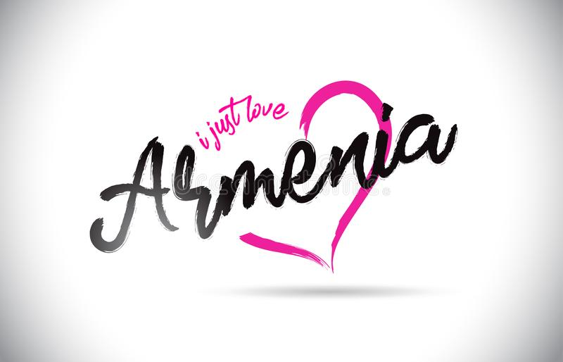 Armenia I Just Love Word Text with Handwritten Font and Pink Heart Shape vector illustration