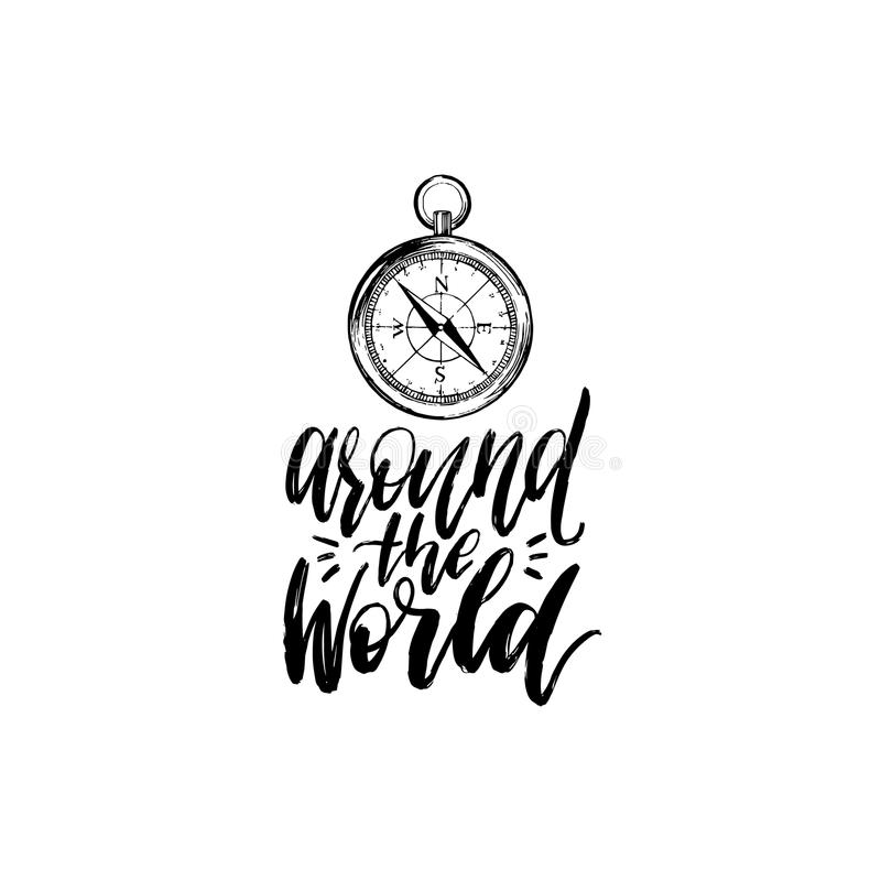 Around The World hand lettering. Vector travel label template with hand drawn compass illustration. Touristic emblem. Around The World hand lettering poster vector illustration