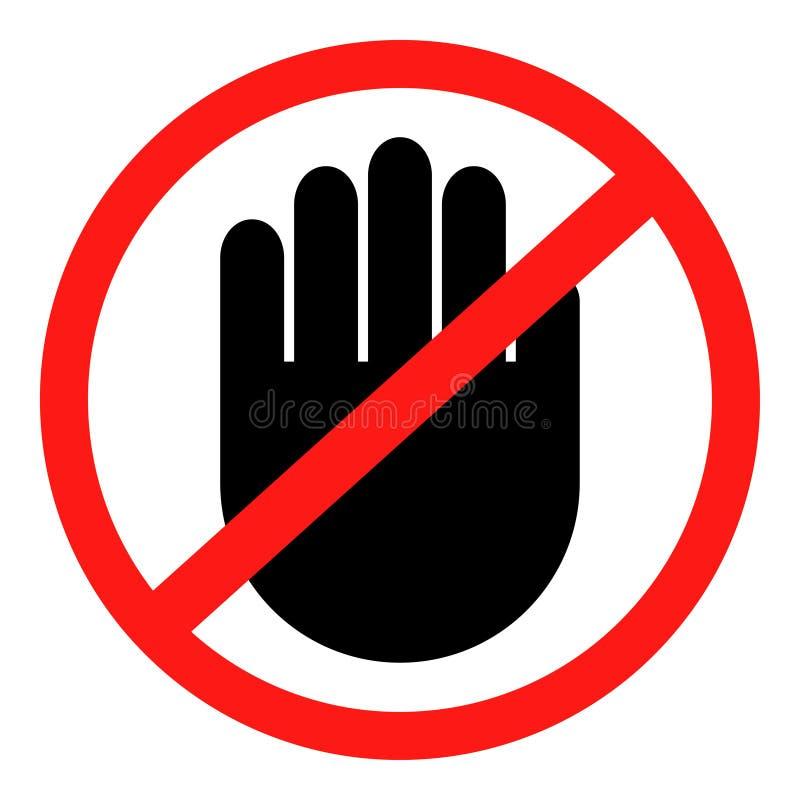 Arrêt ! Aucune entrée ! Signe rouge de main d'arrêt pour des activités interdites Arrêtez l'illustration de vecteur de main, arrê illustration libre de droits