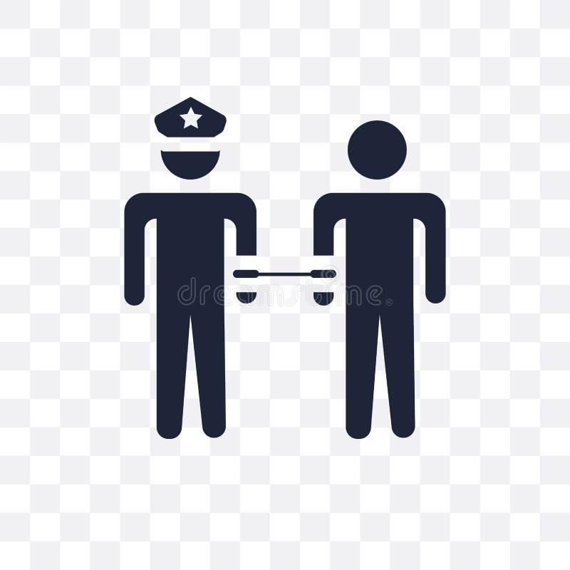 Arrestatie transparant pictogram Het ontwerp van het arrestatiesymbool van Activiteit en stock illustratie