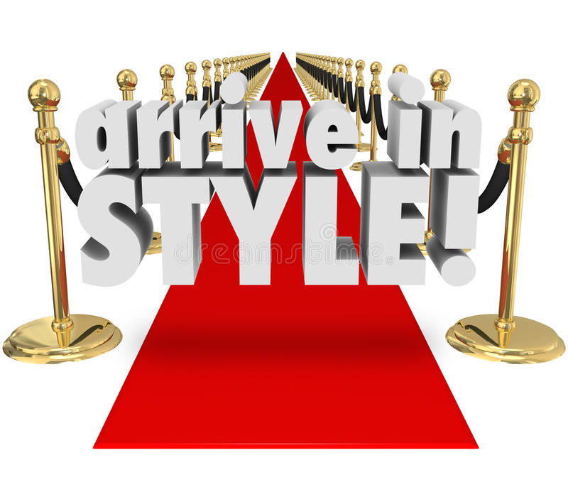 Arrive in Style 3d Words Red Carpet Fashion Chic Glamour Entrance. Arrive in Style 3d words on a red carpet as a VIP entrance to an event, party or grand opening royalty free illustration