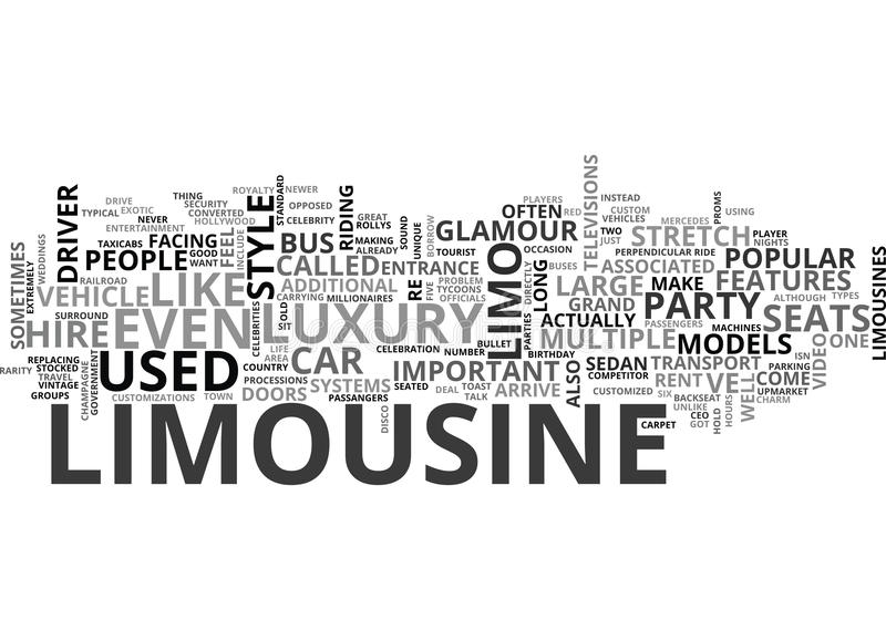 Arrive In Style Types Of Limousines You Can Rent Word Cloud vector illustration
