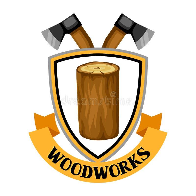 As carpintarias etiquetam com log e machado Emblema para a silvicultura e a indústria da madeira serrada ilustração royalty free