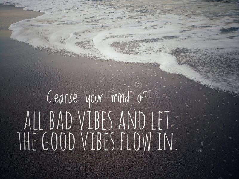 As citações do inpirational do equilíbrio da vida limpam sua mente de todas as vibrações más e deixam as boas vibrações fluir den fotos de stock royalty free