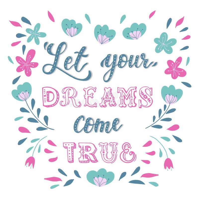 As citações inspiradas criativas 'deixaram seus sonhos vêm verdadeiro ' ilustração do vetor