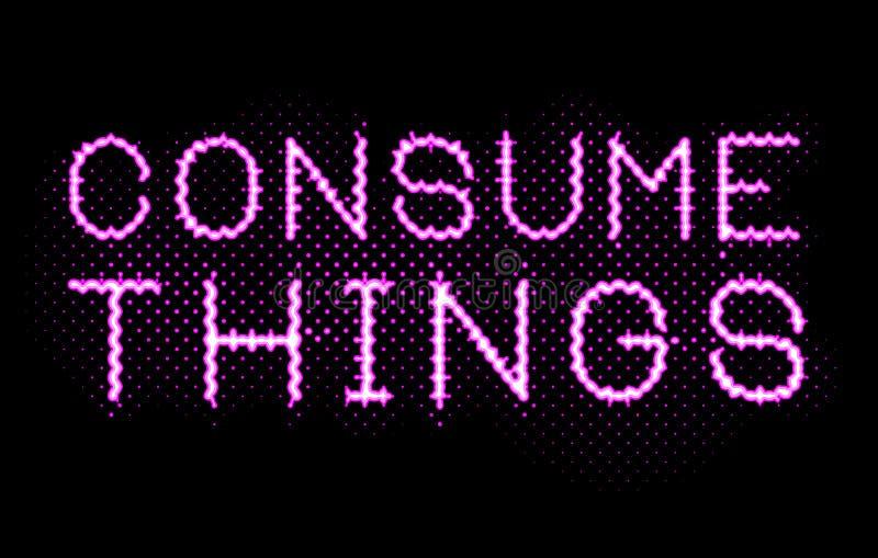 As luzes de néon cor-de-rosa consomem coisas assinam ilustração stock
