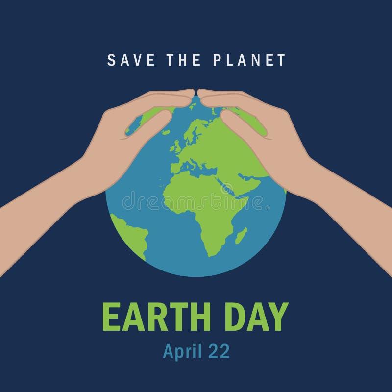 As m?os protegem o Dia da Terra da terra o 22 de abril salvo o conceito do planeta ilustração do vetor