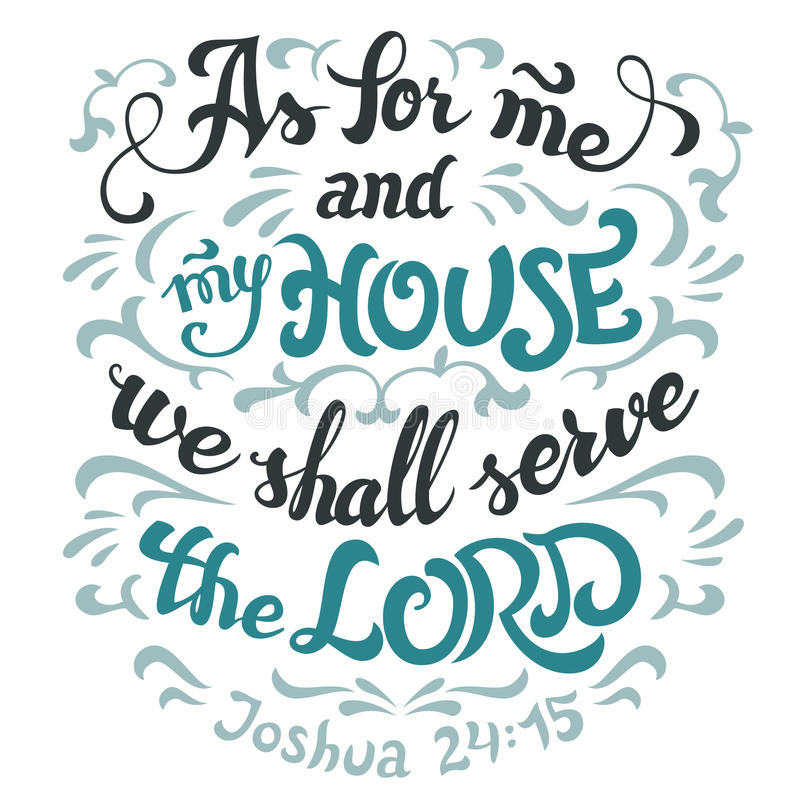 As for me and my house serve the lord bible quote royalty free illustration