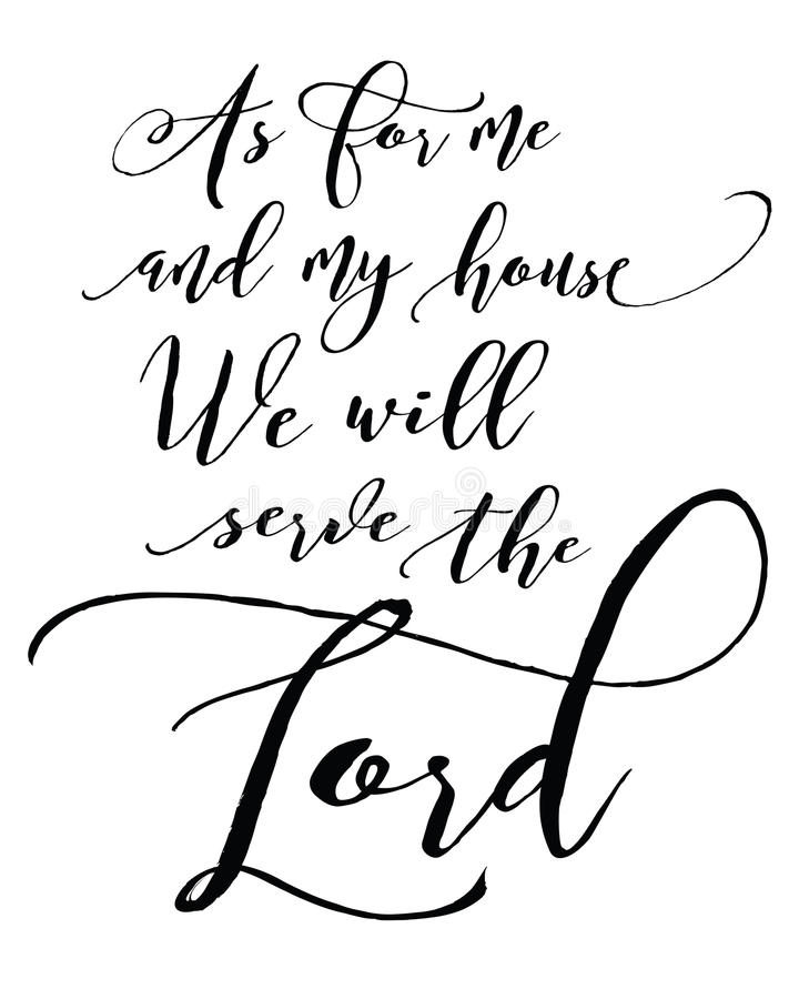 As for me and My House we will Serve the Lord. Bible Scripture Calligraphy Typography Design poster on white background stock illustration