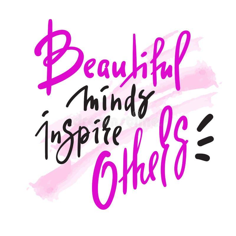 As mentes bonitas inspiram outro - para inspirar citações inspiradores Rotulação bonita tirada mão Cópia para o cartaz inspirado, ilustração stock