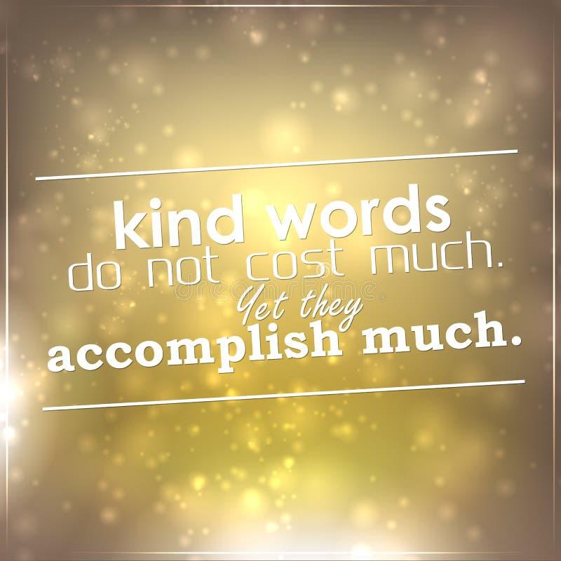 As palavras amáveis não custam muito ilustração stock