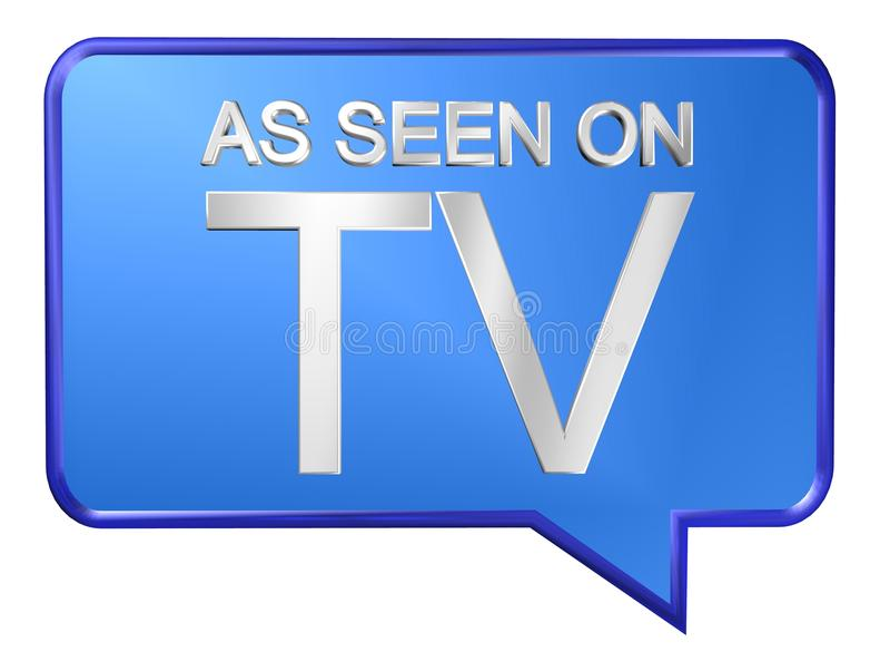 As seen on TV. A speech bubble illustration with the text 'As seen on TV stock illustration