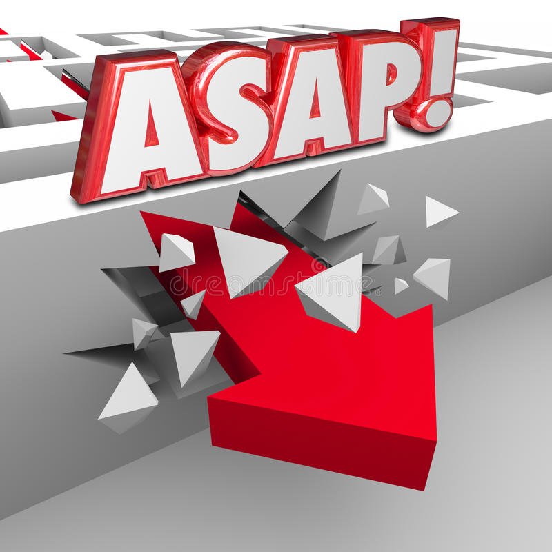 As Soon As Possible 3d Words Direct Fast Speed Reach Destination. ASAP words abbreviation for As Soon As Possible words on a wall in a maze and arrow breaking royalty free illustration