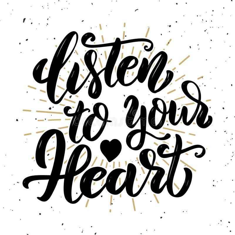 Ascolti il vostro cuore Citazione disegnata a mano dell'iscrizione di motivazione illustrazione di stock
