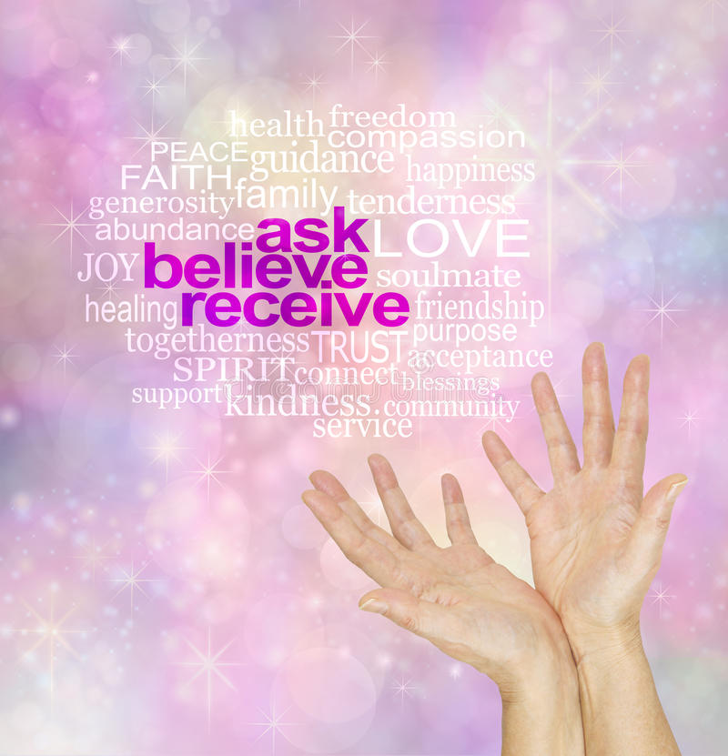 Ask Believe Receive - The Law of Attraction Word Cloud. If you don`t ask, you don`t get - pink, orange and yellow sparkling bokeh background with white words ASK stock images