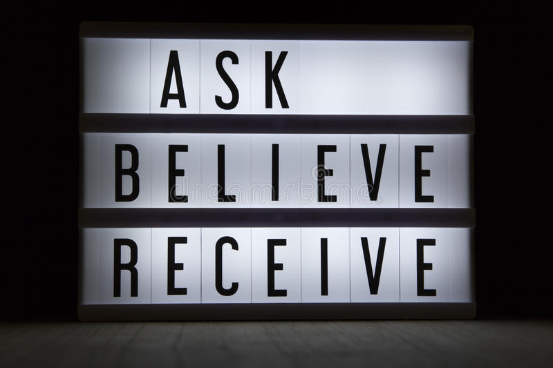 Ask believe receive. `Ask believe receive` text in lightbox royalty free stock photography