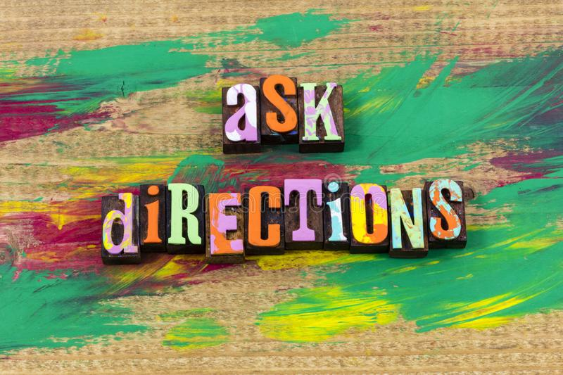 Ask direction travel adventure trip road map letterpress quote. Ask direction travel adventure trip road map typography phrase message exploration directions stock image