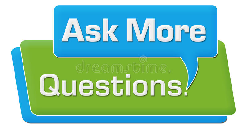 Ask More Questions Blue Green Comment Block royalty free illustration