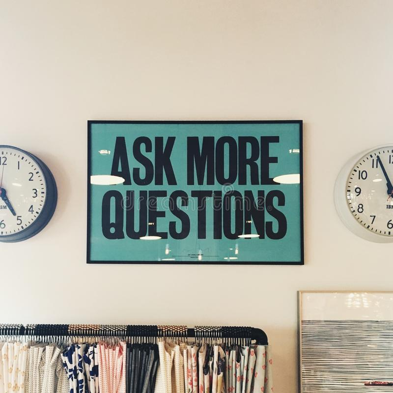 Ask More Questions Signage Free Public Domain Cc0 Image