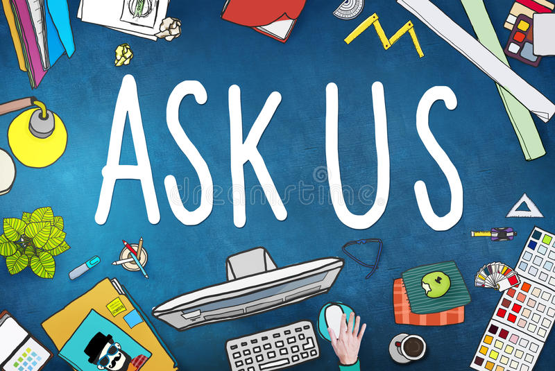 Ask Us Help Support Response Information Concept royalty free illustration
