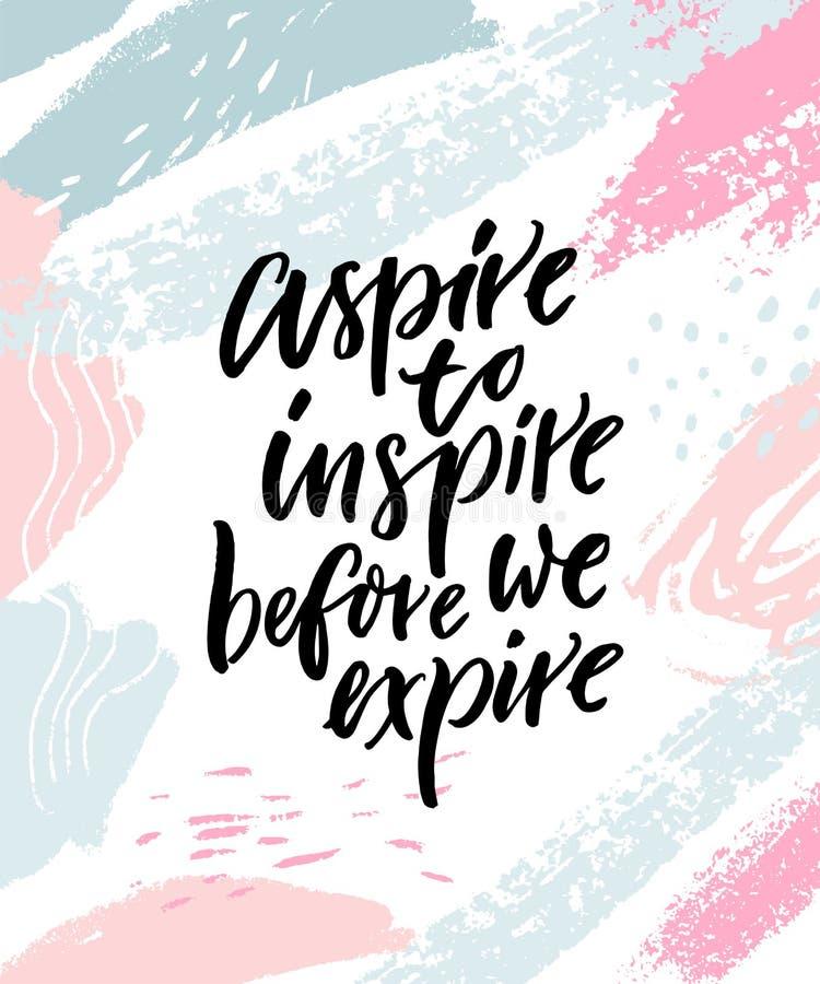 Aspiruje inspirować zanim tracimy ważność Inspiracyjny wycena plakat na abstrakcjonistycznych pastelowych menchii i błękita muśni ilustracja wektor