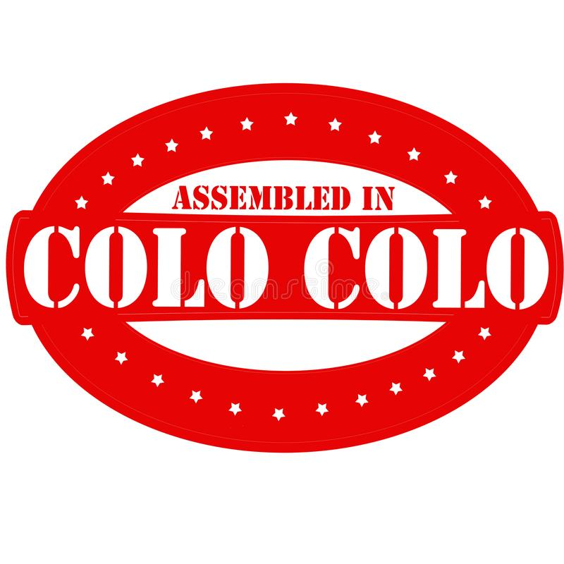 Assembled in Colo Colo. Rubber stamp with text assembled in Colo Colo inside, illustration stock illustration