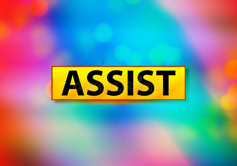 Assist Abstract Colorful Background Bokeh Design Illustration. Assist Isolated on Yellow Banner Abstract Colorful Background Bokeh Design Illustration royalty free illustration