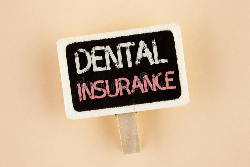 Assurance des textes d'écriture La couverture de disposition de soins de santé de dentiste de signification de concept prévoit l' photographie stock libre de droits