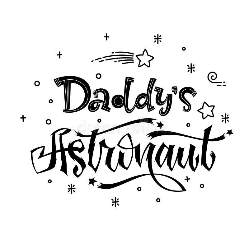 Astronautenzitat des Vatis Babypartyhand gezeichnet, Logophrase beschriftend stock abbildung