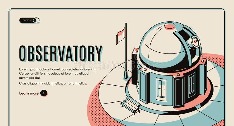 Astronomical observatory isometric vector website. Astronomical observatory, scientific institution, touristic attraction isometric vector web banner, landing stock illustration