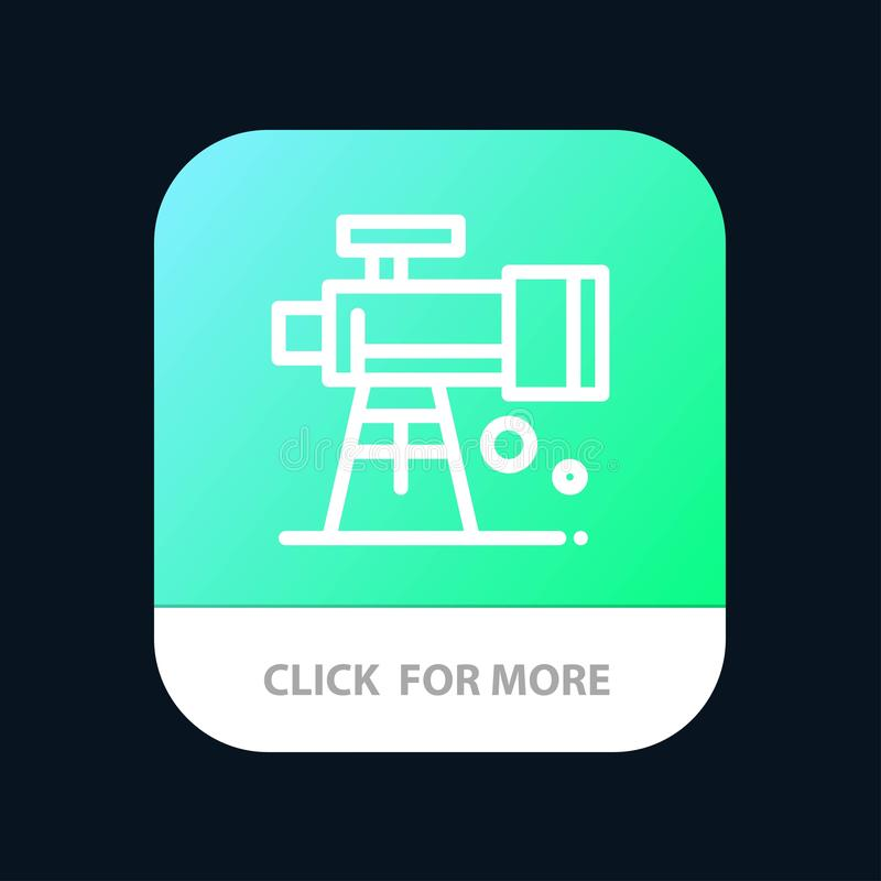 Astronomy, Scope, Space, Telescope Mobile App Button. Android and IOS Line Version royalty free illustration