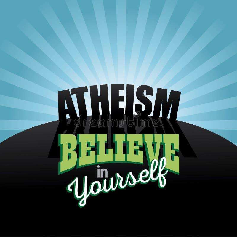 Ateizm wierzy w ty projekt royalty ilustracja