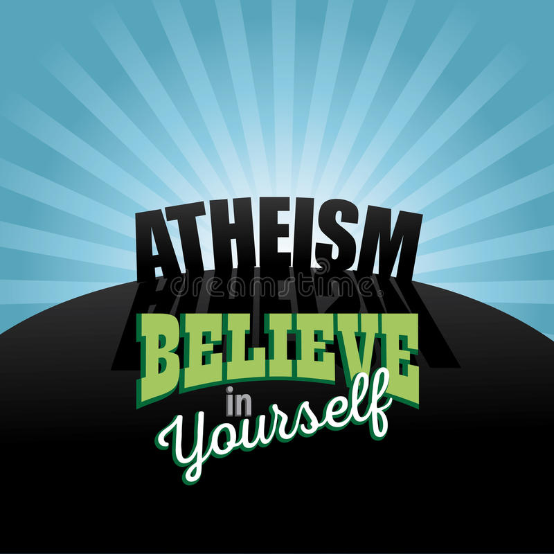 Atheism believe in yourself design royalty free illustration