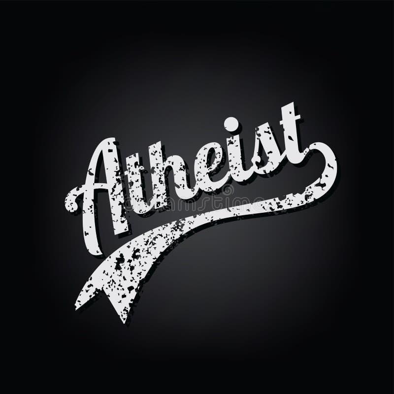 Atheism socialist grungy retro varsity theme text. Art stock illustration